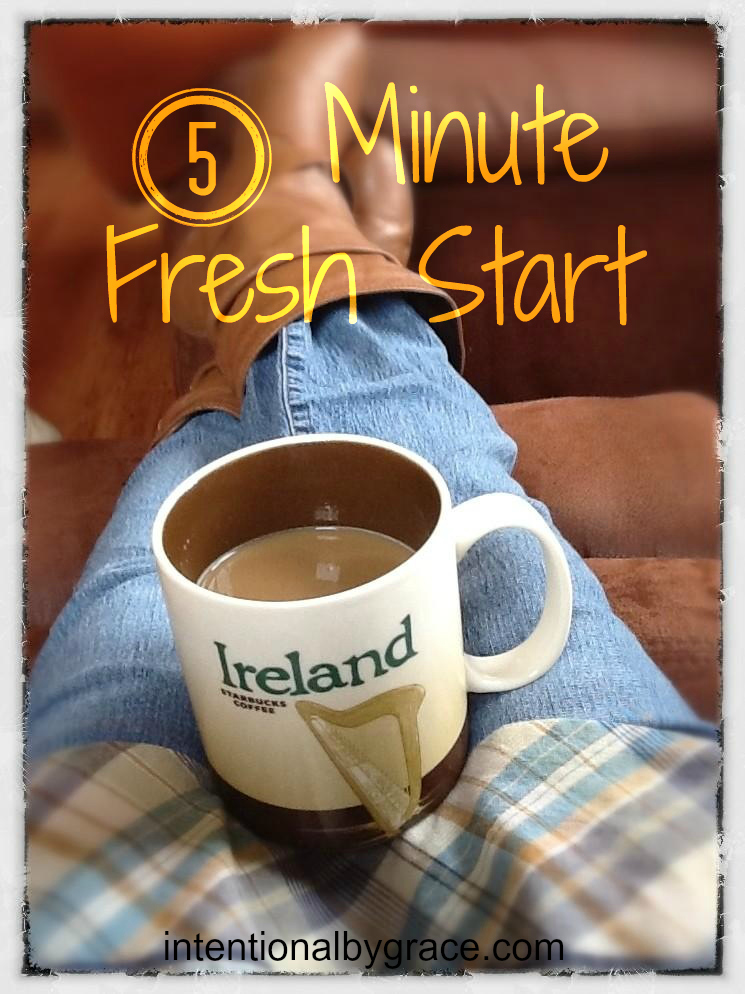 5 Minute Fresh Start