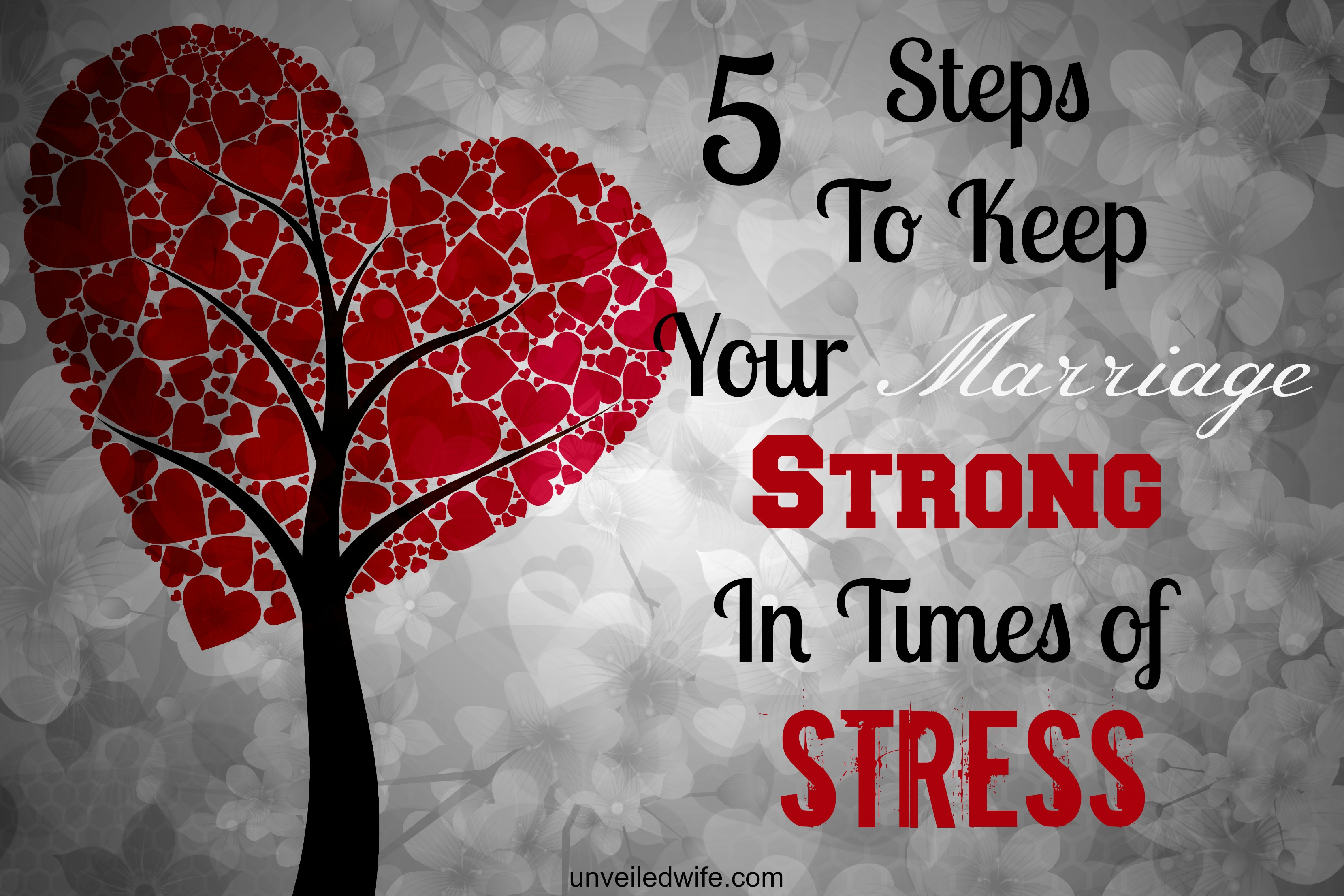 5 Ways to Keep Your Marriage Strong in Times of Stress