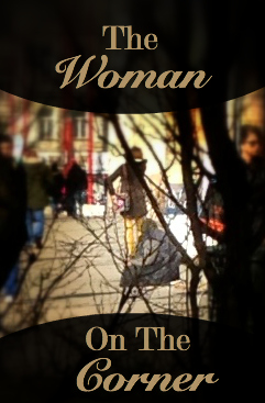 The Woman on the Corner